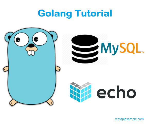 Building GoLang Restful API Using Echo and MySQL