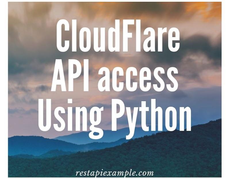 How To Consume CloudFlare API Using Python