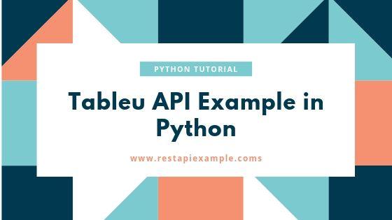 tableu-api-using-python